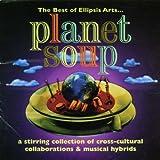 Planet Soup: The Best of Ellipsis Arts