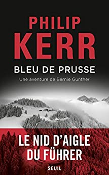 Bleu de Prusse (ROMAN ET.HC) (French Edition) by [Kerr, Philip]