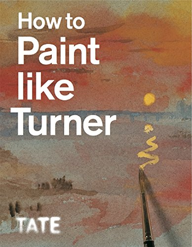Watercolor Turner William (How to Paint Like Turner)