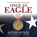 Once an Eagle: A Novel Audiobook by Anton Myrer Narrated by Grover Gardner