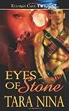 Eyes of Stone, Tara Nina, 1419958887