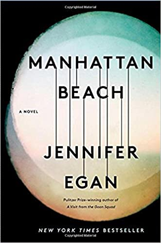 manhattan beach a novel jennifer egan 9781476716732 amazon com