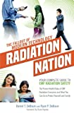 img - for Radiation Nation: Fallout of Modern Technology - Your Complete Guide to EMF Protection & Safety: The Proven Health Risks of Electromagnetic Radiation (EMF) & What to Do Protect Yourself & Family book / textbook / text book