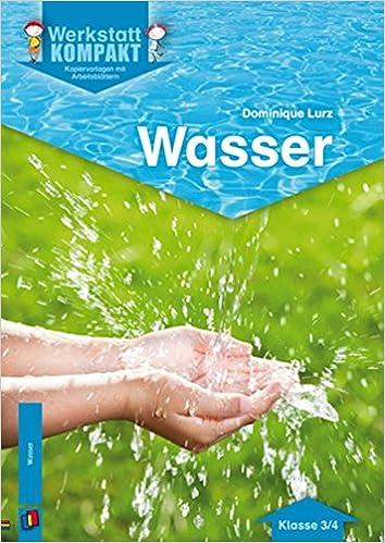 Wasser: Kopiervorlagen mit Arbeitsblättern Werkstatt kompakt: Amazon ...