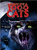 Night of a 1000 Cats