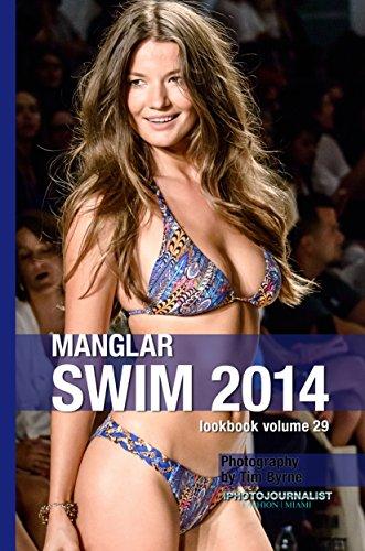 Manglar Swim 2014 Lookbook Volume 29 (Swim 2014 Lookbook: Mercedes-Benz Fashion Week Swim Miami 2014)
