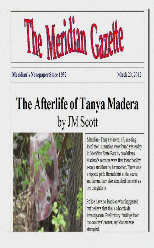 The Afterlife of Tanya Madera