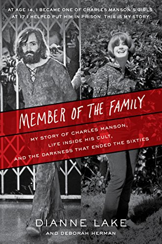 - Member of the Family: My Story of Charles Manson, Life Inside His Cult, and the Darkness That Ended the Sixties