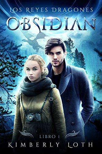 Obsidiana: Spanish Edition (Los Reyes Dragones nº 1)