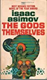 The Gods Themselves, Isaac Asimov, 0449237567