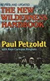 img - for The New Wilderness Handbook (Revised and Updated) by Paul Petzoldt (1984-07-17) book / textbook / text book