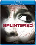 Splintered on B
