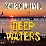 Deep Waters | Patricia Hall