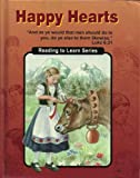 Happy Hearts (Reading to Learn Series)