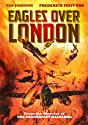 Eagles Over London (WS) [DVD]<br>$609.00