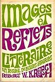 Images et Reflets Litteraires, Robert W. Kretsch, 007035491X