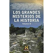 Los grandes misterios de la historia (Obras diversas): Amazon.es: The History Channel Iberia: Libros
