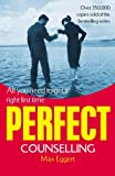 Perfect Counselling, Max Eggert, 1844131564
