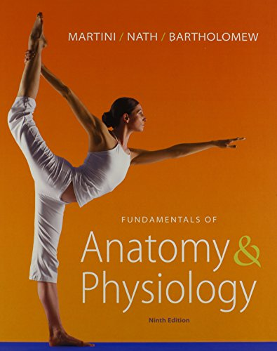 Fundamentals of Anatomy & Physiology with Martini's Atlas of the Human Body InterActive Physiology 10-System Suite (Martini Suite)