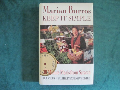 Keep It Simple by Marian Burros
