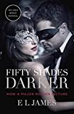 Fifty Shades Darker (Movie Tie-in Edition): Book Two of the Fifty Shades Trilogy (Fifty Shades of Grey Series, Band 2)