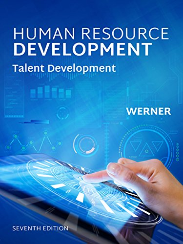 Human Resource Development: Talent Development, Loose-Leaf Version