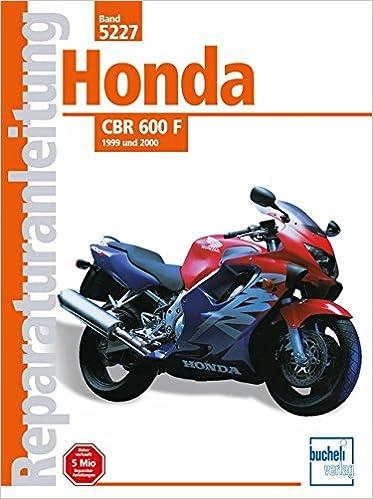 Honda CBR 600 F ab 1999 und 2000: Amazon.es: Libros en idiomas extranjeros