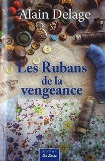 Les rubans de la vengeance, Delage, Alain