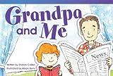 Grandpa and Me, Sharon Callen, 1480711322