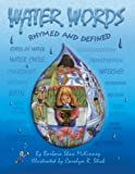 Water Words Rhymed and Defined, Barbara Shaw McKinney, 0971269289