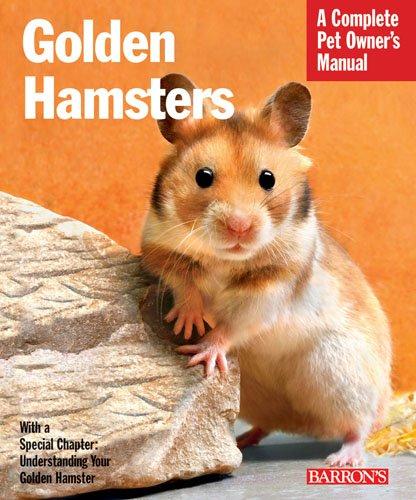 Golden Hamsters (Complete Pet Owner's Manual) 1