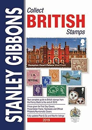 Stanley Gibbons Collect British Stamps 2019 with Free Perforation Gauge