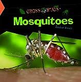 Mosquitoes, Jonathan Kravetz, 1404230440