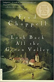 Book Look Back All the Green Valley: A Novel by Fred Chappell (2000-10-06)