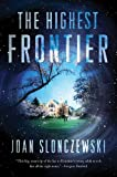 The Highest Frontier, Joan Slonczewski, 0765329565
