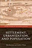 Settlement, Urbanization, and Population (Oxford Studies on the Roman Economy)