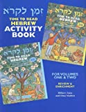 Z'Man Likro: Time to Read Hebrew Activity Book For Volumes One & Two