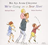 Image of We're Going on a Bear Hunt in Turkish and English (English and Turkish Edition)