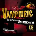 Vampirric. Die unheimlichsten Vampirgeschichten   Thomas Ligotti,Guy de Maupassant,Karl Hans Strobl