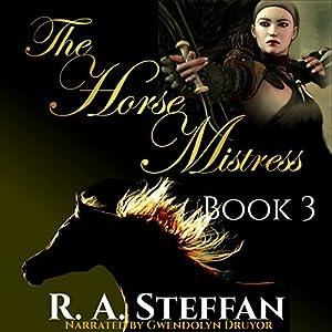 The Horse Mistress: Book 3 Audiobook