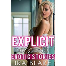 Explicit Taboo Short Erotic Stories — 38 Hottest Naughty Tales for Adults