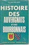 histoire des auvergnats et des bourbonnais par Caire-Jabinet