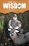 img - for Whitetail Wisdom by Dragan Vujic (2014-03-05) book / textbook / text book