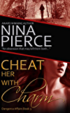Cheat Her With Charm (Dangerous Affairs Book 3)