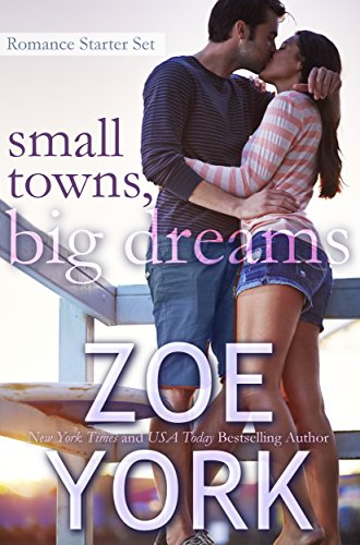 Small Towns, Big Dreams: Sexy Small Town Romance Starter Set