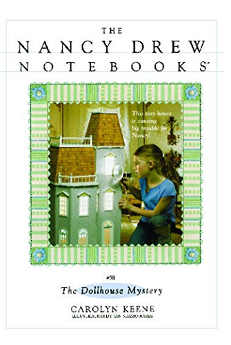 The Dollhouse Mystery (Nancy Drew Notebooks Book 58) ()