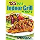 125 Best Indoor Grill Recipes Ilana Simon 9780778801023
