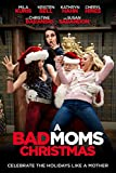 #1: A Bad Moms Christmas