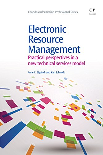 Download Electronic Resource Management: Practical Perspectives in a New Technical Services Model (Chandos Information Professional Series) Pdf