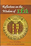 Reflections on the Wisdom of Ifa, , 0982510004